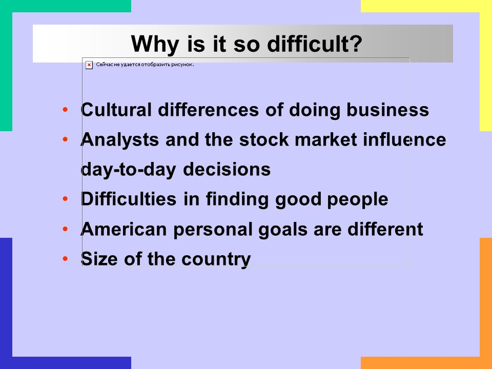 Why is it so difficult Cultural differences of doing business