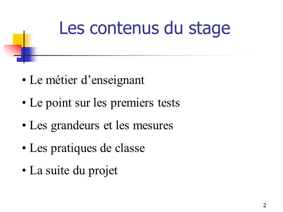 Les contenus du stage Le métier d'enseignant
