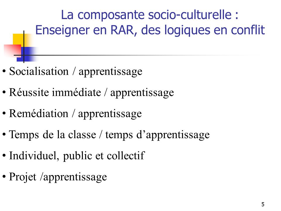 La composante socio-culturelle :