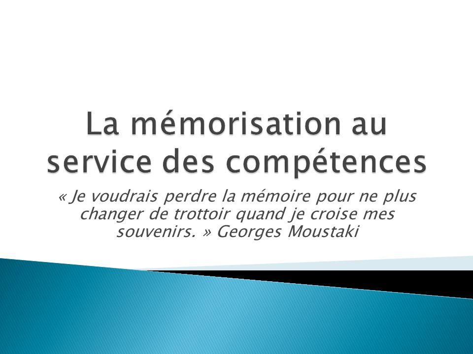 La mémorisation au service des compétences