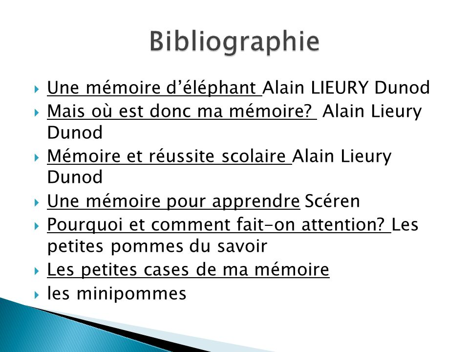 Bibliographie Une mémoire d'éléphant Alain LIEURY Dunod