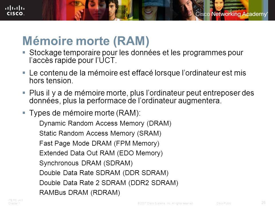 Mémoire morte (RAM) Stockage temporaire pour les données et les programmes pour l'accès rapide pour l'UCT.
