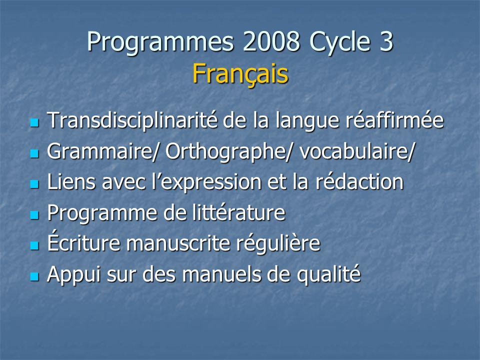 Programmes 2008 Cycle 3 Français