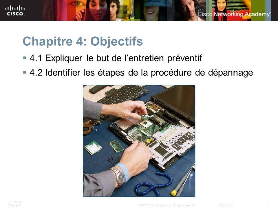 Chapitre 4: Objectifs 4.1 Expliquer le but de l'entretien préventif