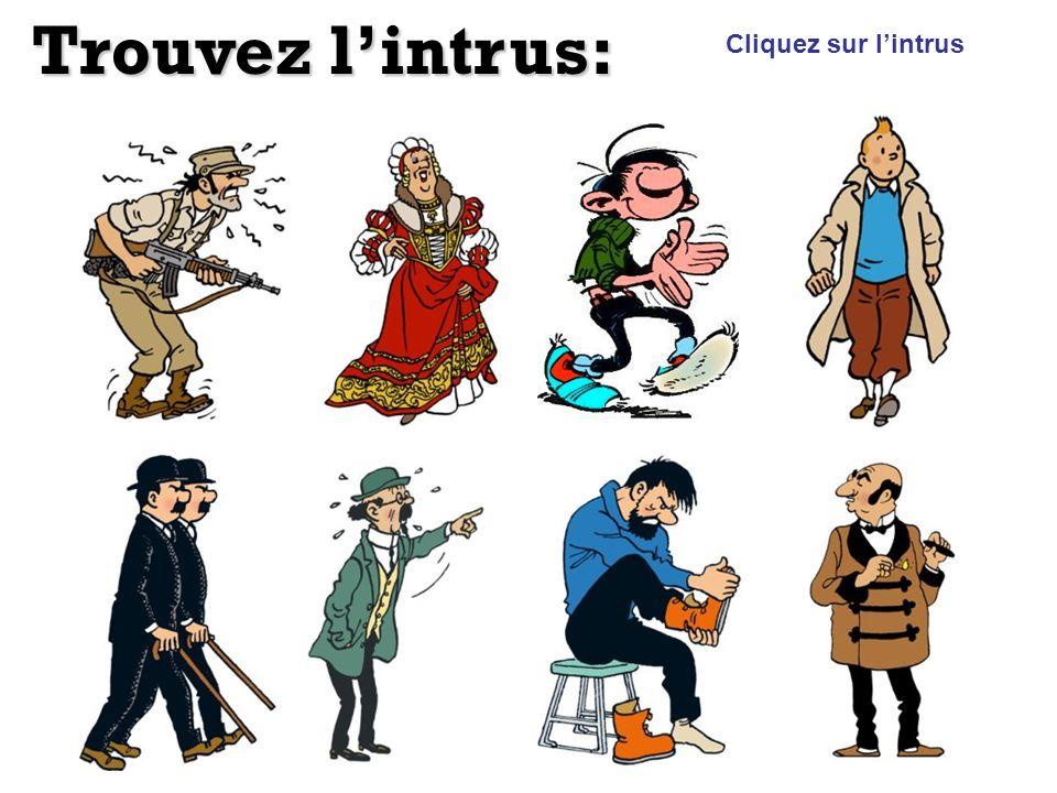 Trouvez l'intrus: Cliquez sur l'intrus