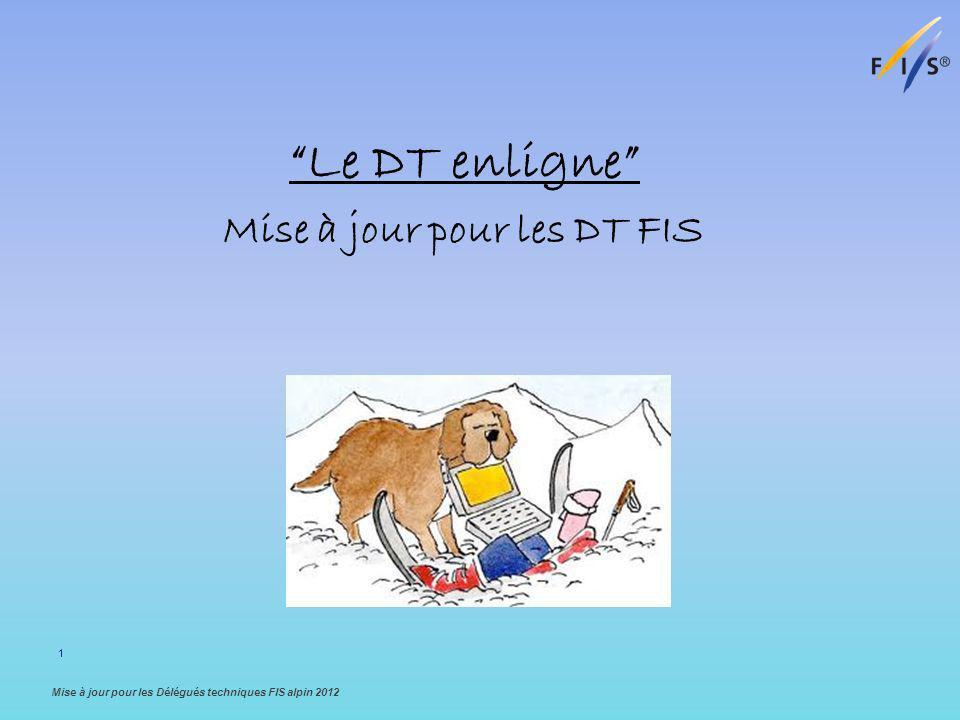 Mise à jour pour les DT FIS