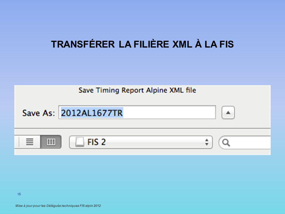 transférer la filière XML à la FIS