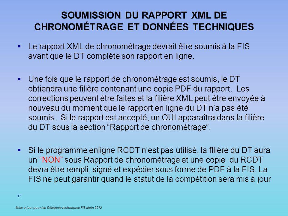 Soumission du rapport XML de chronométrage et données Techniques