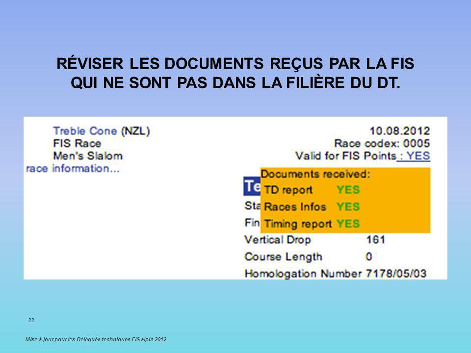 Réviser les documents reçus par la FIS qui ne sont pas dans la filière du DT.