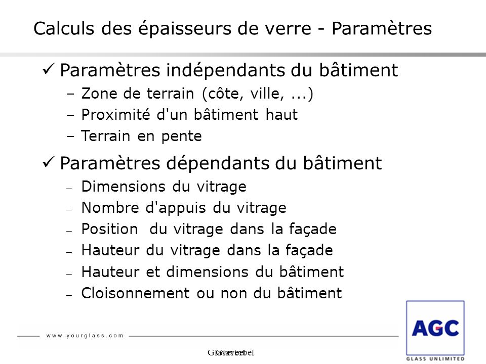 Calculs des épaisseurs de verre - Paramètres
