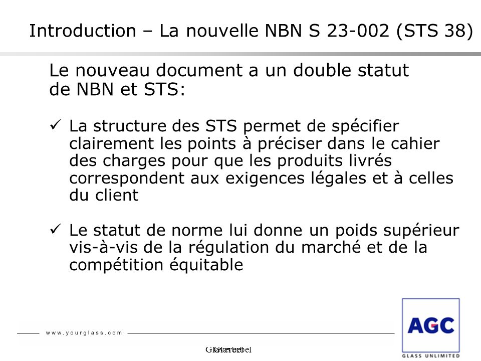 Introduction – La nouvelle NBN S 23-002 (STS 38)