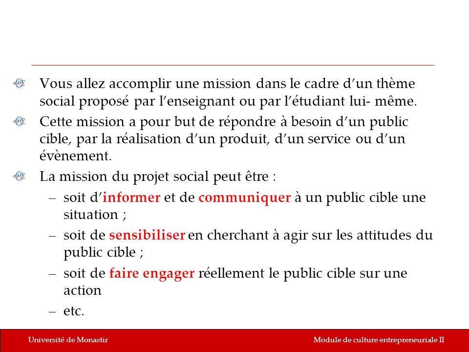 La mission du projet social peut être :