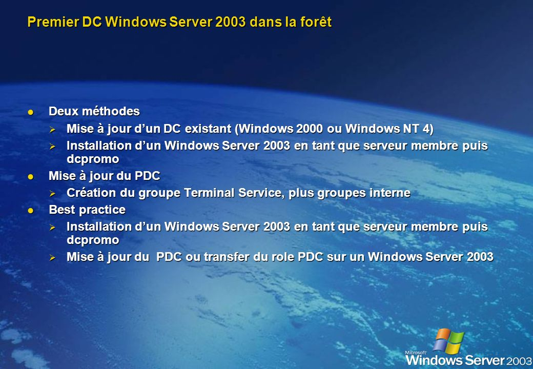 Premier DC Windows Server 2003 dans la forêt