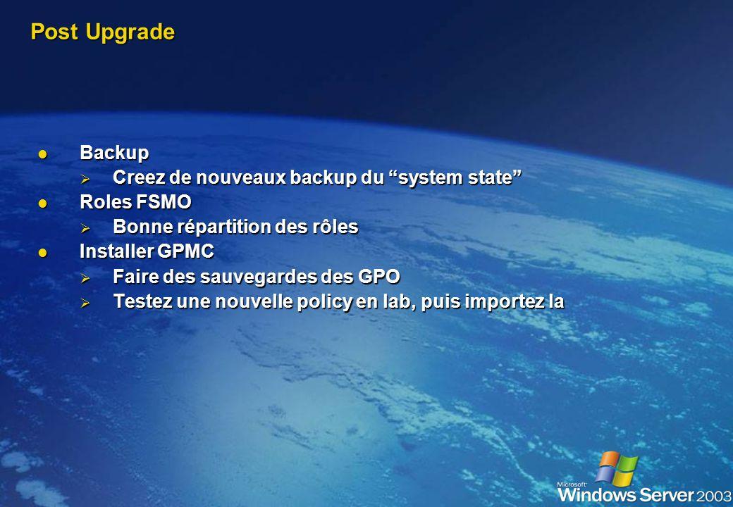 Post Upgrade Backup Creez de nouveaux backup du system state