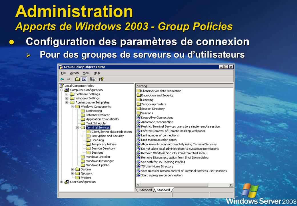 Administration Apports de Windows 2003 - Group Policies