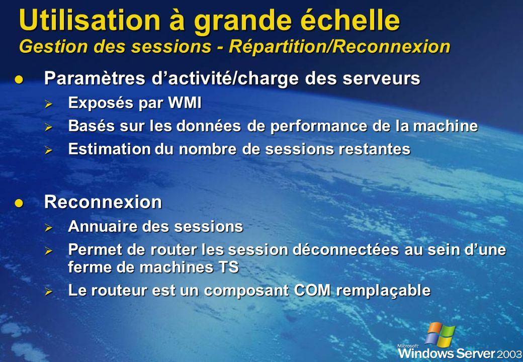Utilisation à grande échelle Gestion des sessions - Répartition/Reconnexion