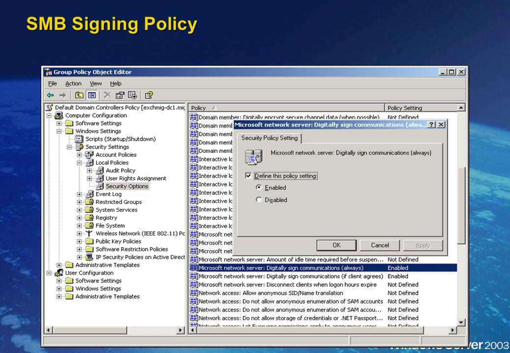 SMB Signing Policy