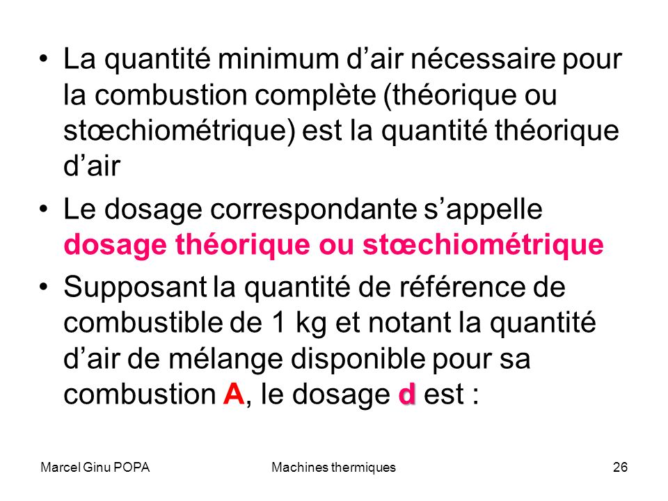 Le dosage correspondante s'appelle dosage théorique ou stœchiométrique