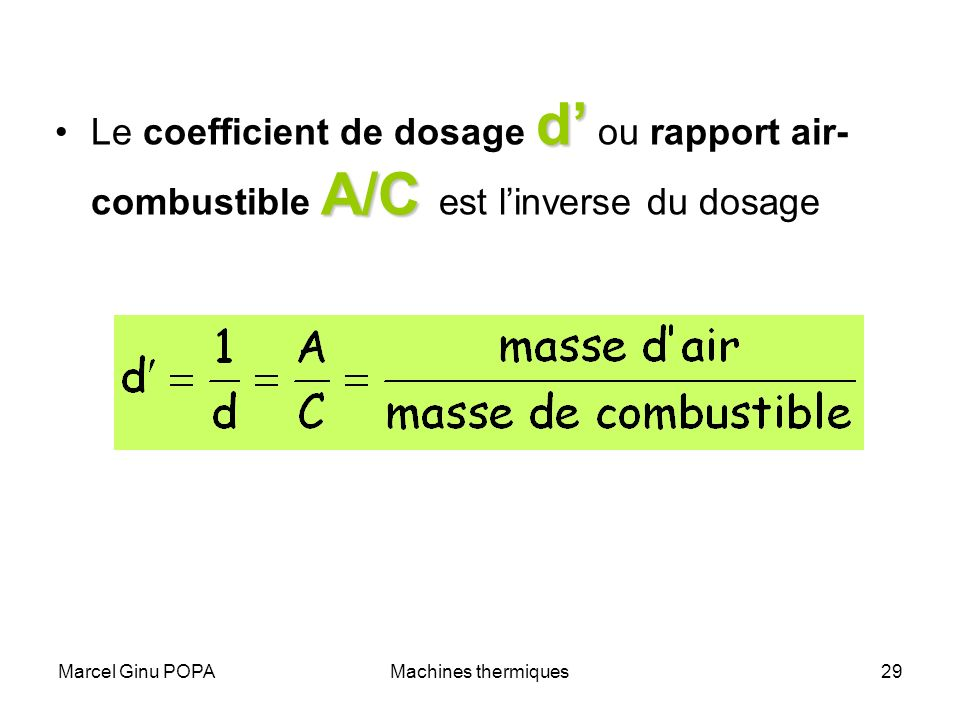 Le coefficient de dosage d' ou rapport air-combustible A/C est l'inverse du dosage