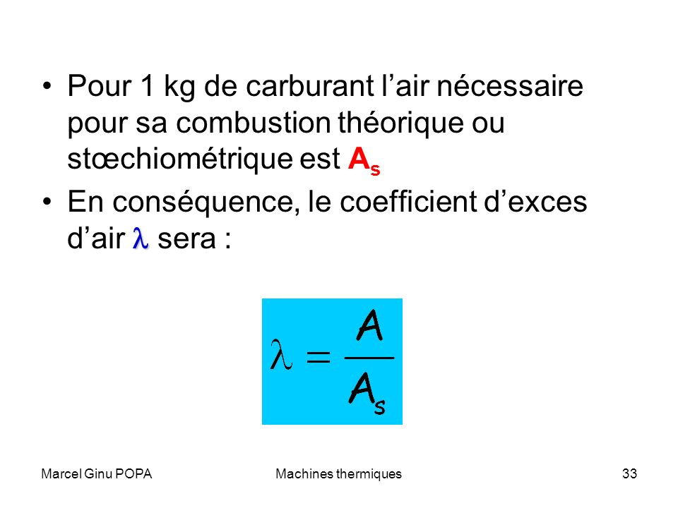 En conséquence, le coefficient d'exces d'air l sera :