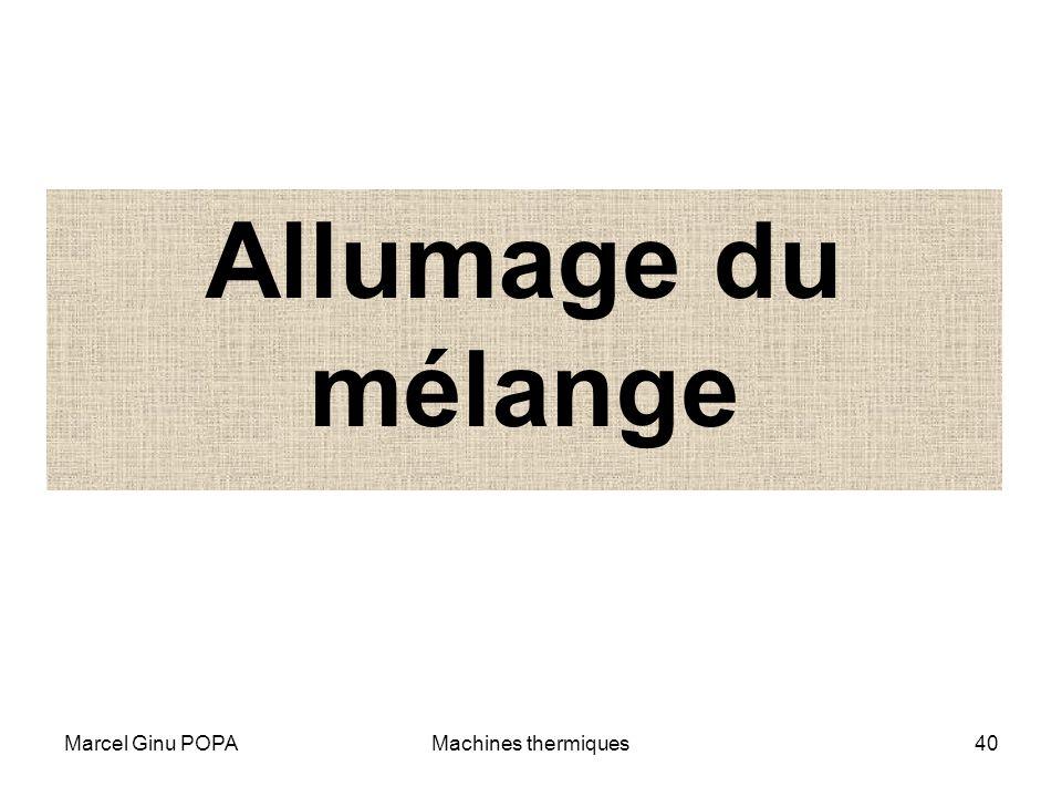 Allumage du mélange Marcel Ginu POPA Machines thermiques