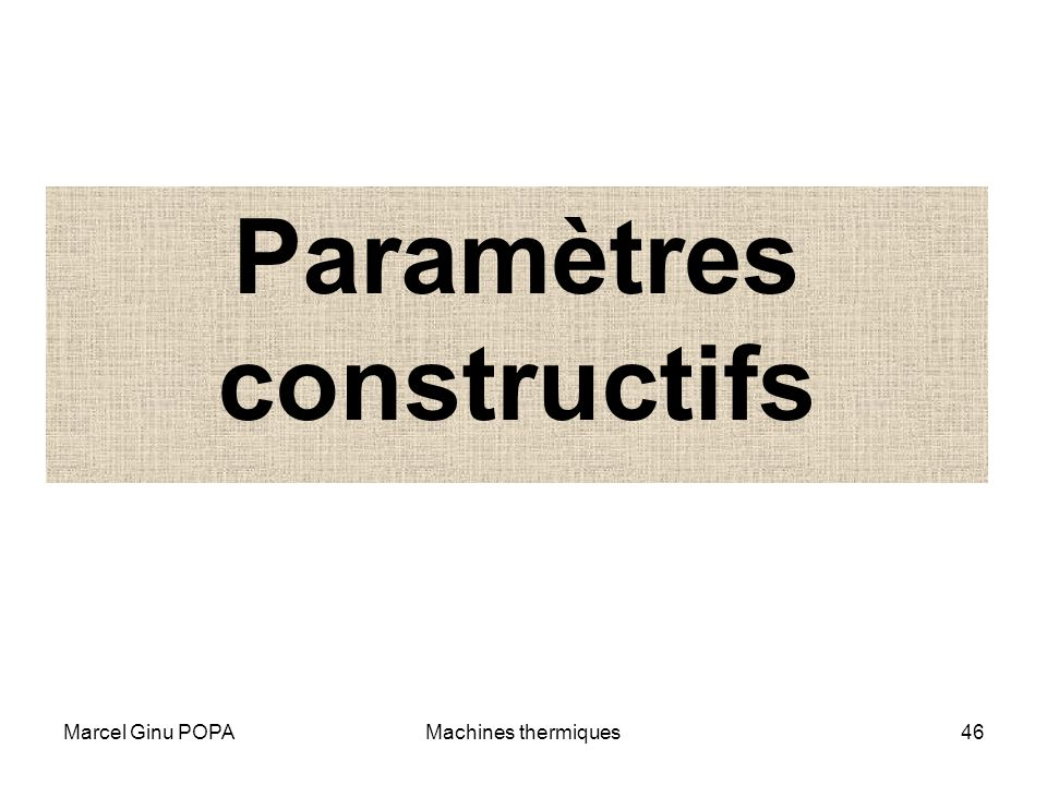 Paramètres constructifs