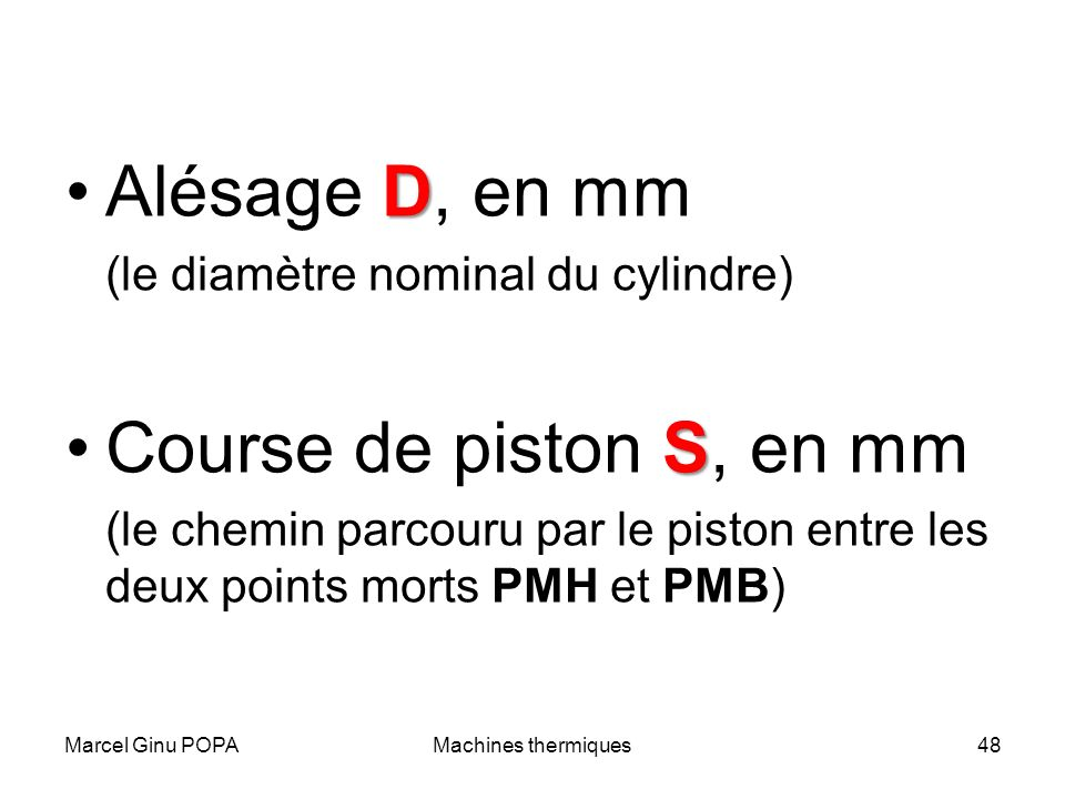 Alésage D, en mm Course de piston S, en mm
