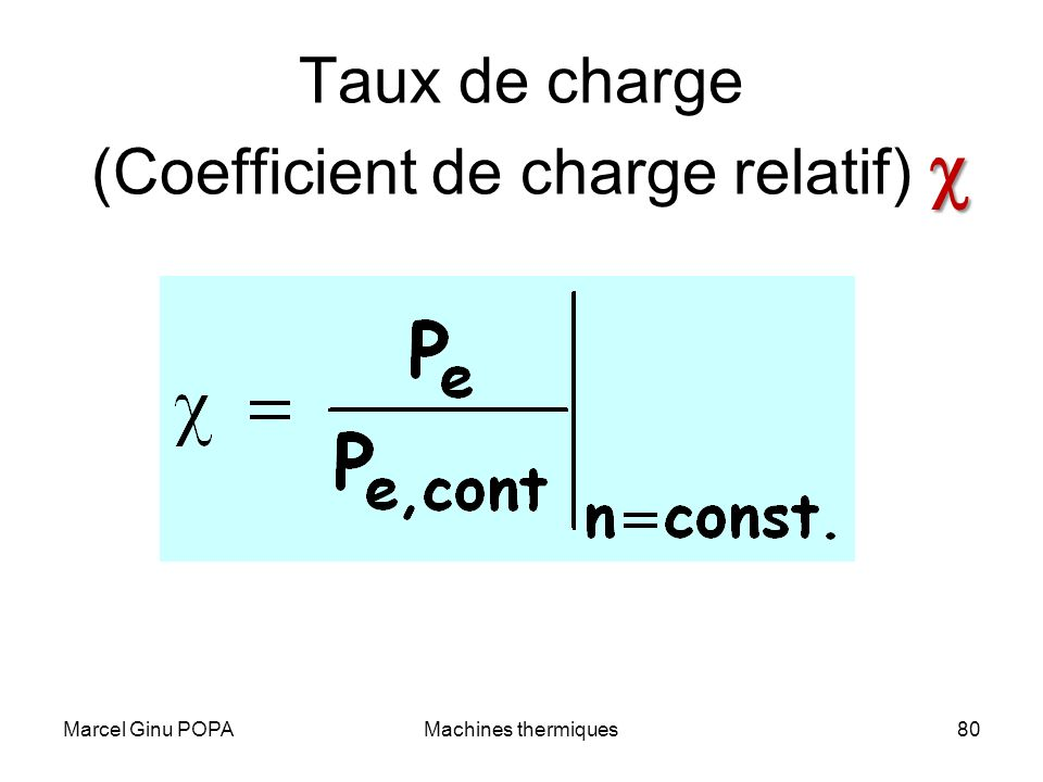 Taux de charge (Coefficient de charge relatif) c