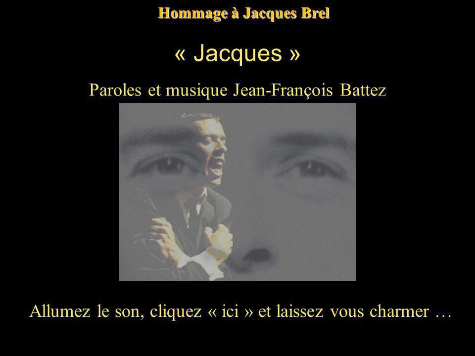 « Jacques » Paroles et musique Jean-François Battez