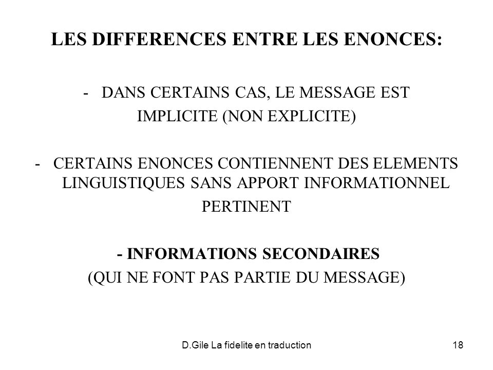 LES DIFFERENCES ENTRE LES ENONCES: - INFORMATIONS SECONDAIRES