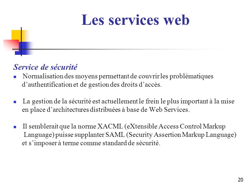 Les services web Service de sécurité