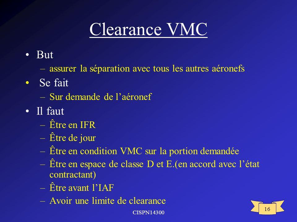 Clearance VMC But Se fait Il faut