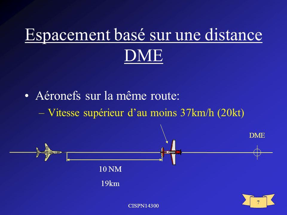 Espacement basé sur une distance DME