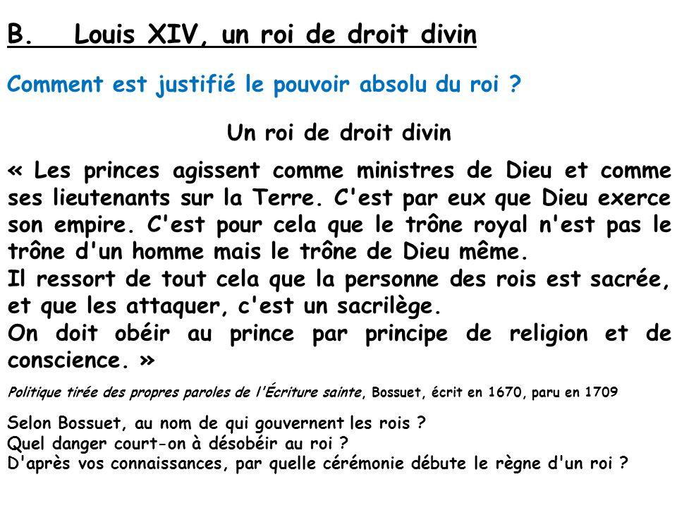 B. Louis XIV, un roi de droit divin