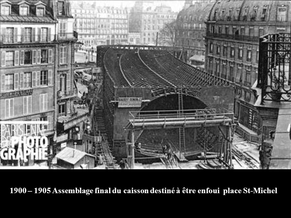 1900 – 1905 Assemblage final du caisson destiné à être enfoui place St-Michel