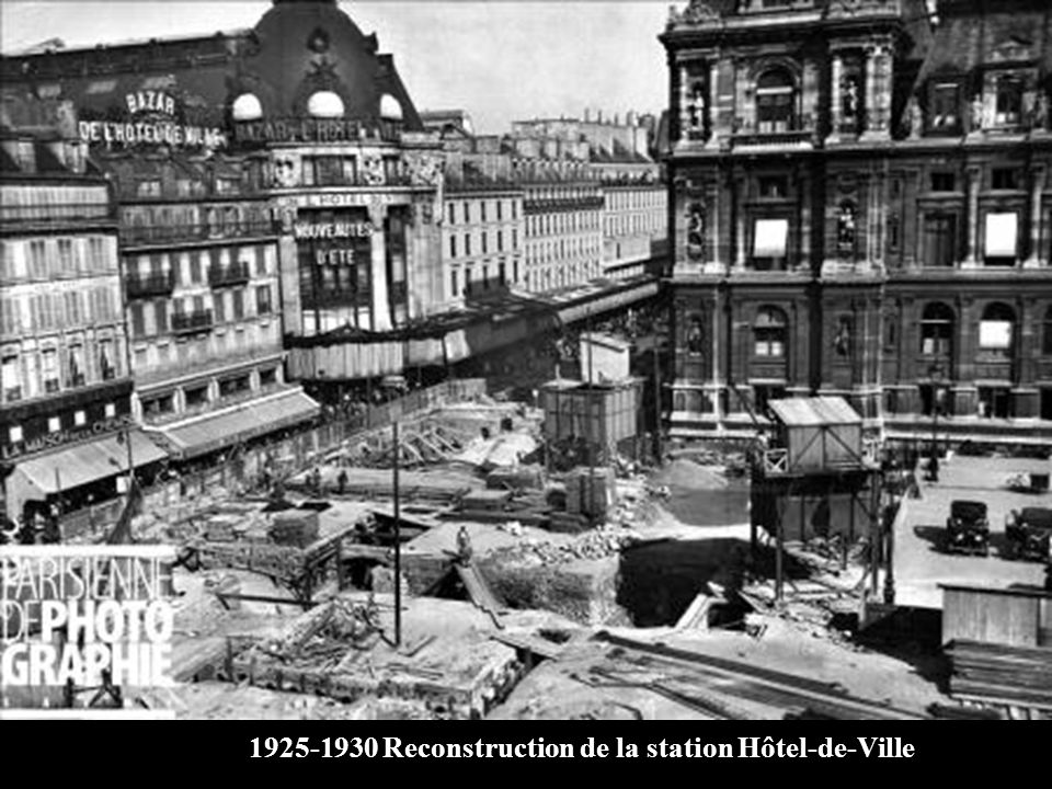 1925-1930 Reconstruction de la station Hôtel-de-Ville