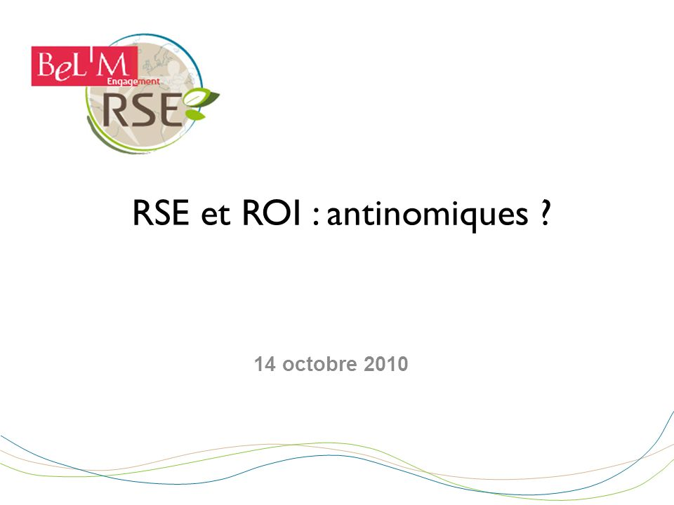 RSE et ROI : antinomiques