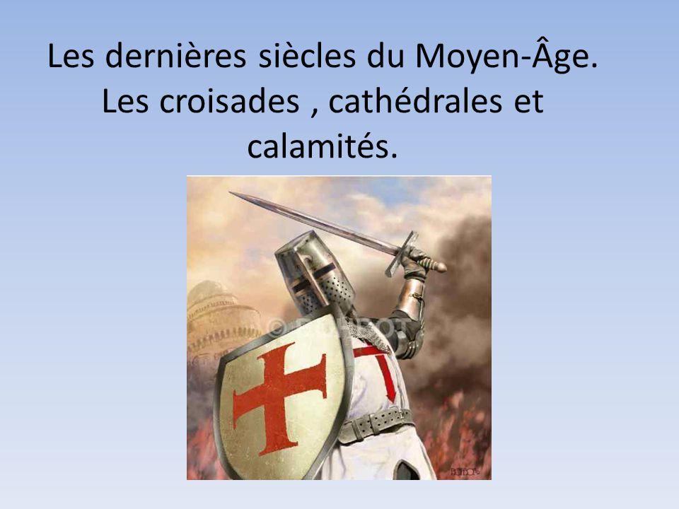 Les dernières siècles du Moyen-Âge