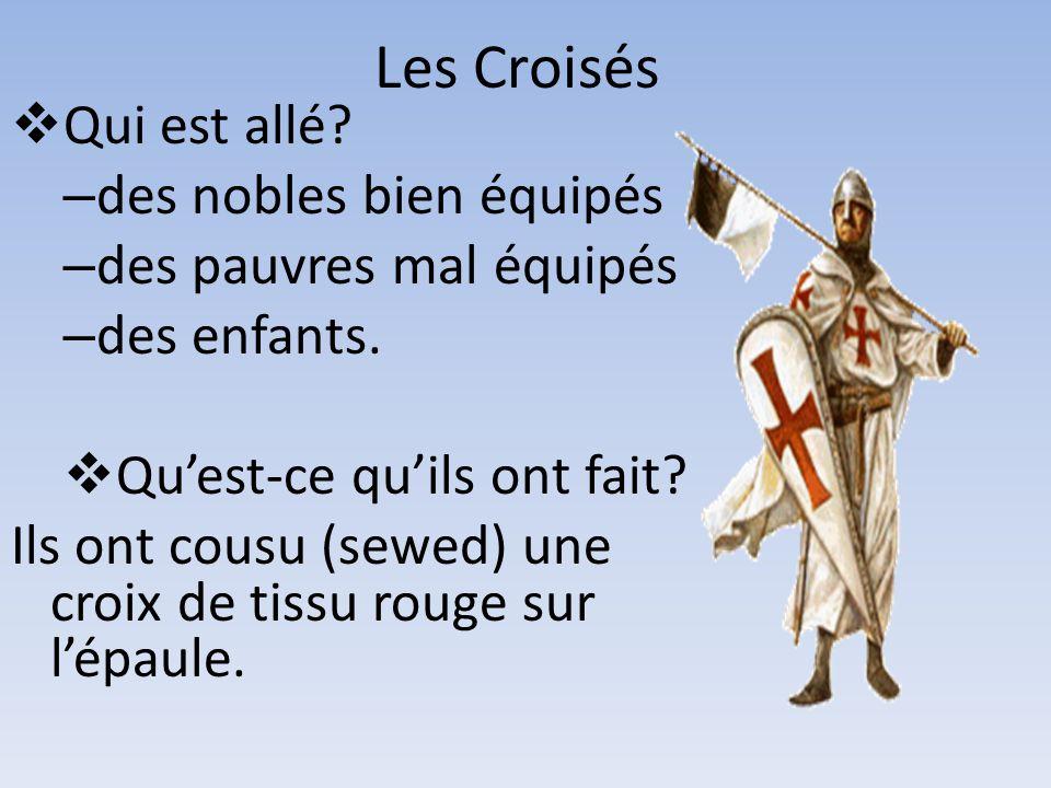 Les Croisés Qui est allé des nobles bien équipés