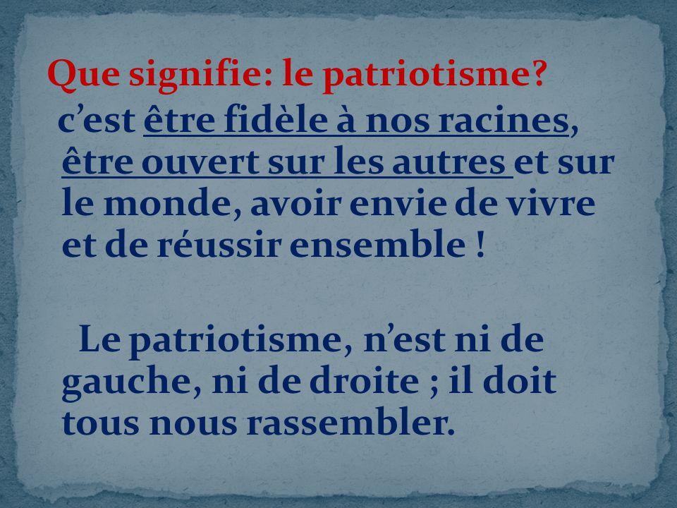 Que signifie: le patriotisme