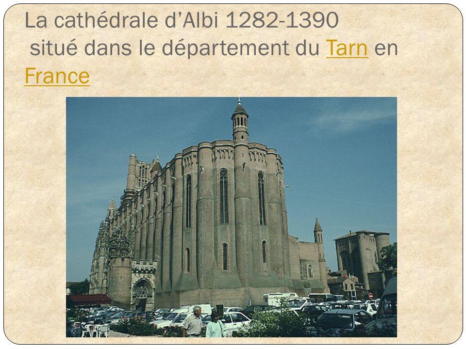 La cathédrale d'Albi 1282-1390 situé dans le département du Tarn en France