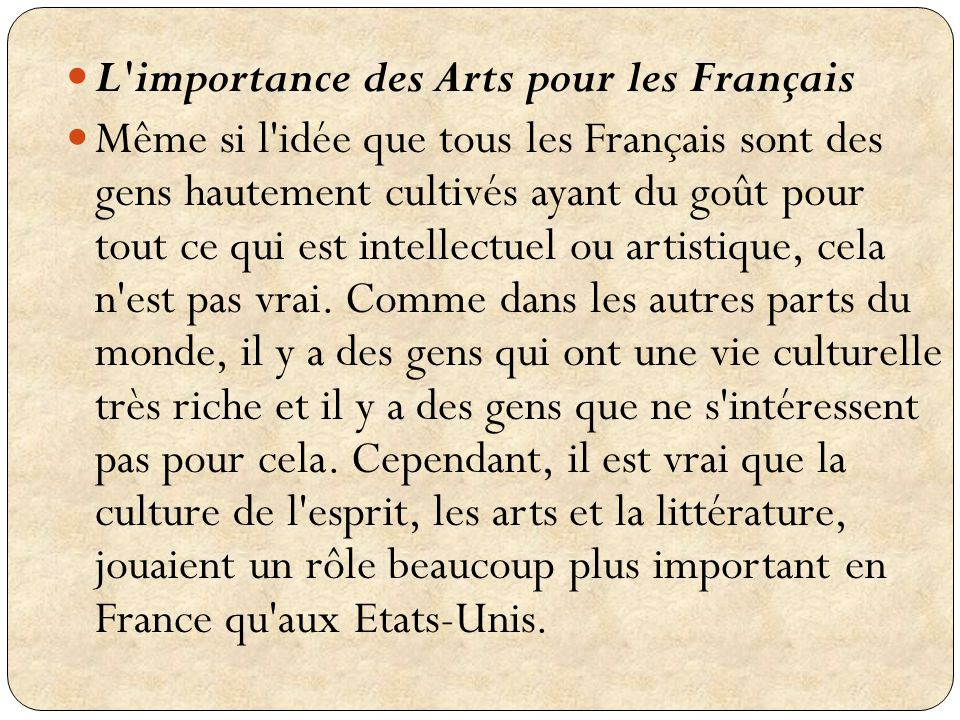 L importance des Arts pour les Français