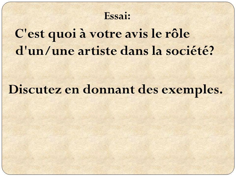 C est quoi à votre avis le rôle d un/une artiste dans la société
