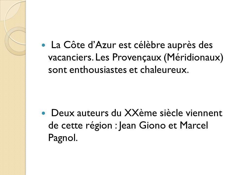 La Côte d'Azur est célèbre auprès des vacanciers
