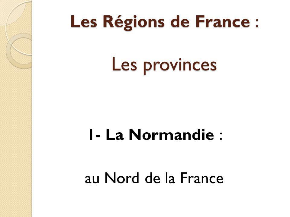 Les Régions de France : Les provinces