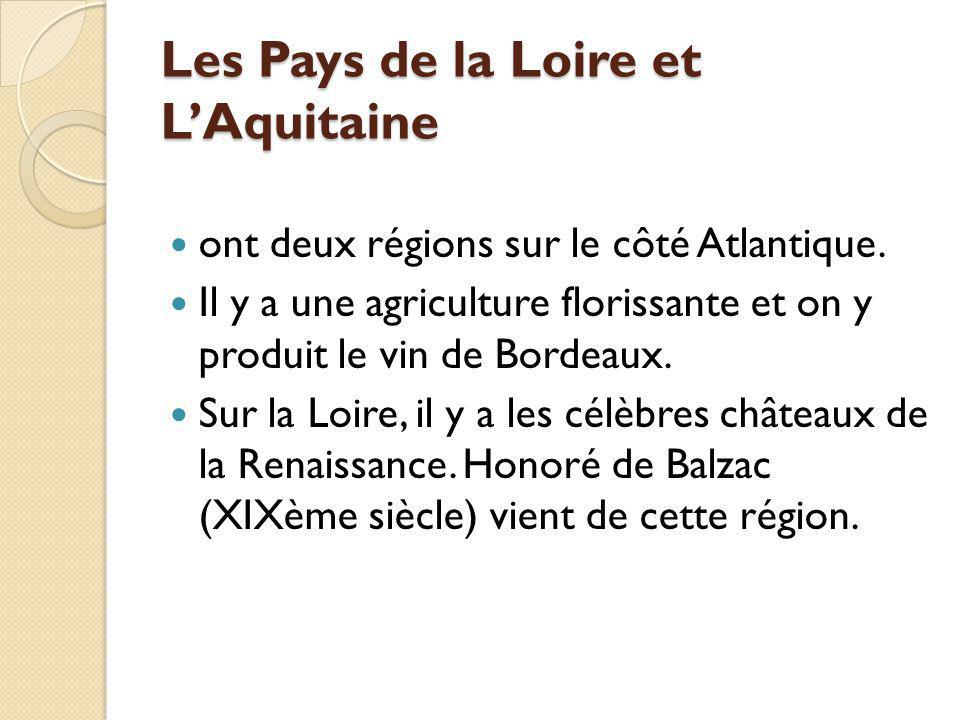 Les Pays de la Loire et L'Aquitaine