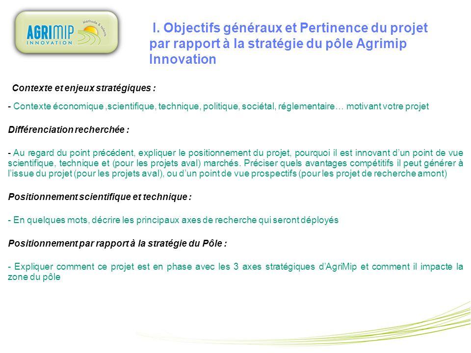 I. Objectifs généraux et Pertinence du projet par rapport à la stratégie du pôle Agrimip Innovation