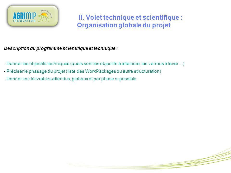 II. Volet technique et scientifique : Organisation globale du projet