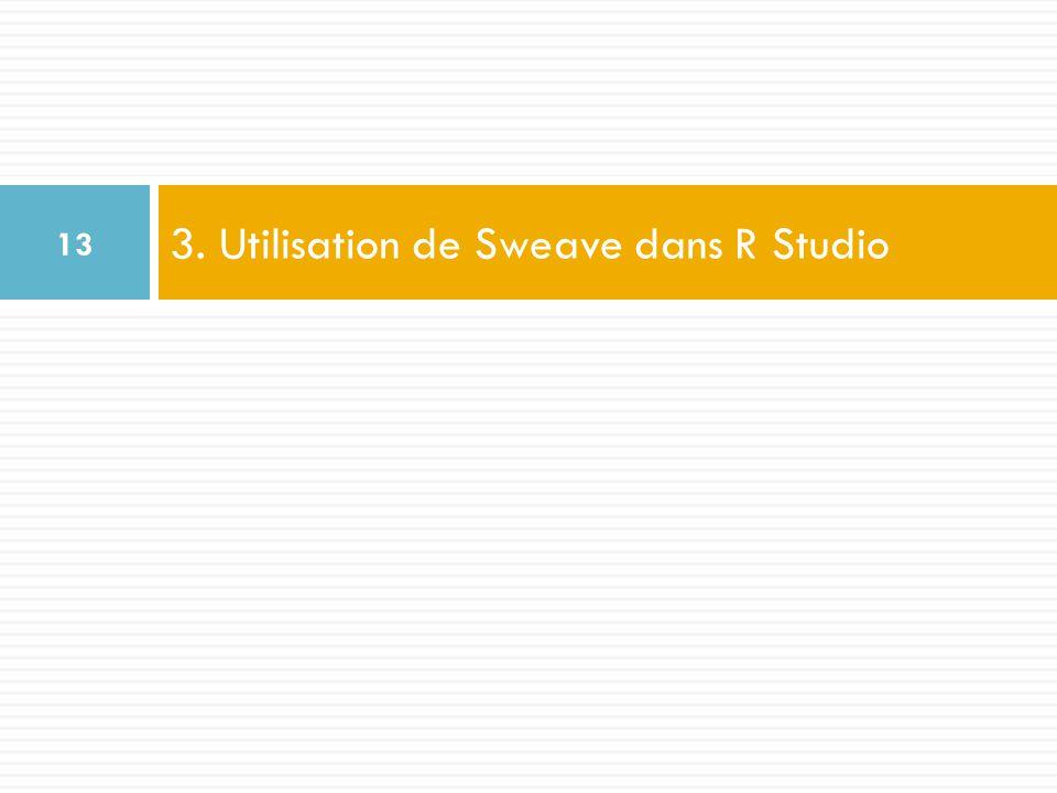 3. Utilisation de Sweave dans R Studio