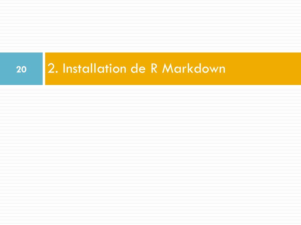 2. Installation de R Markdown